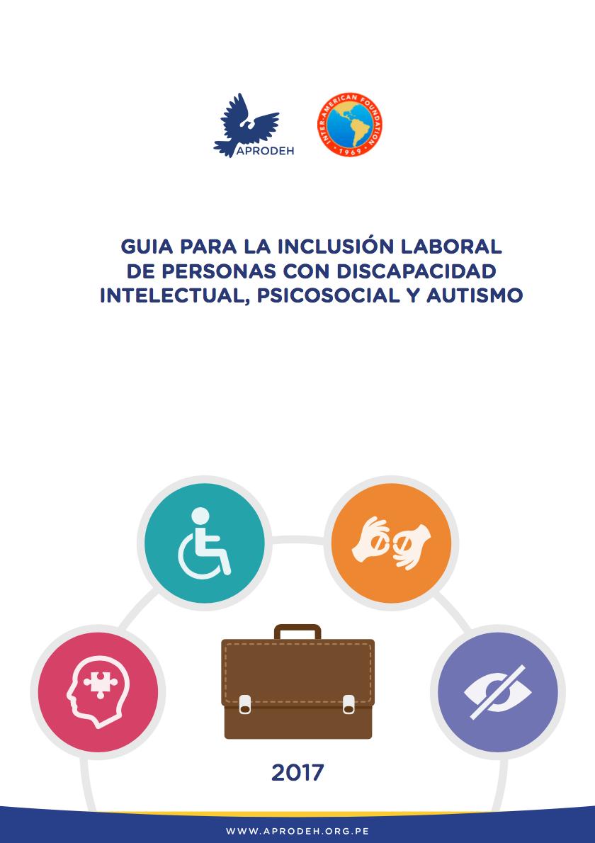 Guía para la inclusión laboral de personas con discapacidad intelectual, psicosocial y autismo