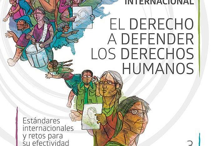 El derecho a defender los Derechos Humanos