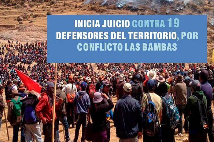 INICIA JUICIO CONTRA 19 DEFENSORES DEL TERRITORIO, POR CONFLICTO LAS BAMBAS